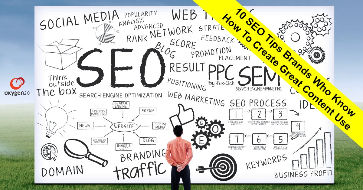 10 SEO Tips Brands Who Know How To Create Great Content Use