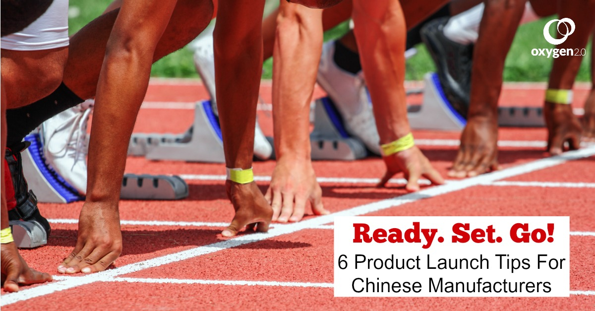 6_Product_Launch_Tips_For_Chinese_Manufacturers